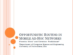 Opportunistic Routing in Mobile Ad-Hoc Networks