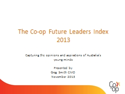 The Co-op Future Leaders Index 2013 PowerPoint PPT Presentation