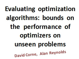 Evaluating optimization algorithms: bounds on the  performa PowerPoint PPT Presentation