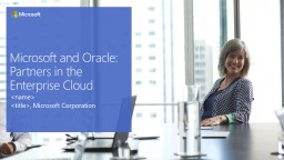 Microsoft and Oracle: Partners in the Enterprise Cloud