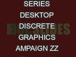 Terms and Conditions NEVER SETTLE SPACE EDITION  AMD ZKEZ and R  SERIES DESKTOP DISCRETE GRAPHICS AMPAIGN ZZ Terms and Conditions are incorporated in full herein by reference including any capitalized