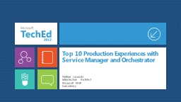 Top 10 Production Experiences with Service Manager and Orch
