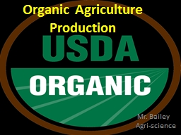 Organic Agriculture Production