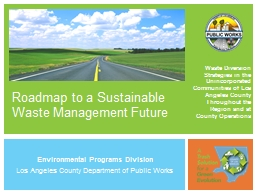 Roadmap to a Sustainable Waste Management Future PowerPoint PPT Presentation
