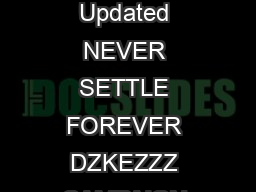 Never Settle Forever  Terms and Conditions NEVER SETTLE FOREVER Effective August    Updated NEVER SETTLE FOREVER DZKEZZZ CAMPAIGN Campaign Period is extended to September   pm ET DhdW dEDZZZ have the