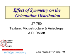 Effect of Symmetry on the Orientation Distribution PowerPoint PPT Presentation