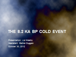 The 8.2 ka BP cold Event PowerPoint PPT Presentation