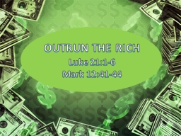 OUTRUN THE RICH PowerPoint PPT Presentation