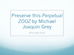 Preserve this- PowerPoint PPT Presentation