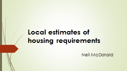 Local estimates of housing requirements PowerPoint PPT Presentation