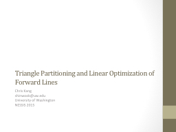 Triangle Partitioning and Linear Optimization of Forward Li
