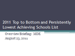 2011 Top to Bottom and Persistently Lowest Achieving School