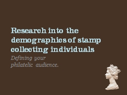 Research into the demographics of stamp collecting individu