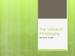 The Value of Philosophy PowerPoint PPT Presentation
