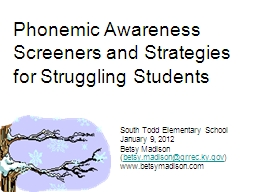 Phonemic Awareness  Screeners and Strategies for Struggling
