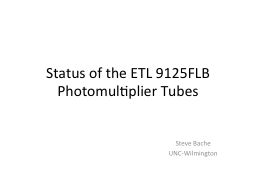 Status of the ETL 9125FLB Photomultiplier Tubes