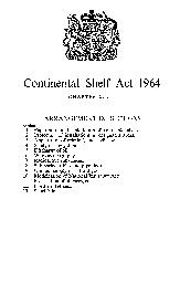 Continental Shelf Act  CHAPTER  ARRANGEMENT OF SECTIONS Section