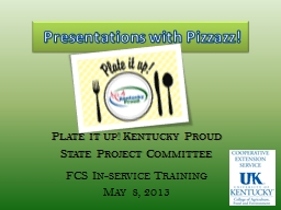 Presentations with Pizzazz! PowerPoint PPT Presentation