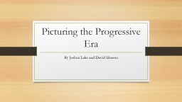 Picturing the Progressive Era