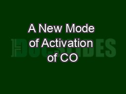 A New Mode of Activation of CO