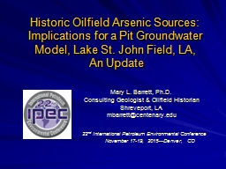 Historic Oilfield Arsenic Sources: Implications for a Pit G