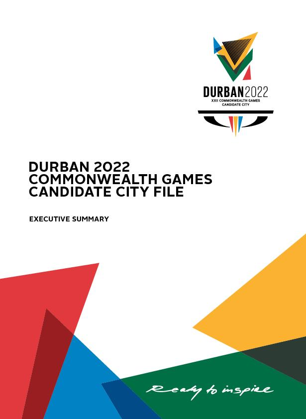 DURBAN  COMMONWEALTH GAMES CANATE CITY FILEUTIVE UMMARY
