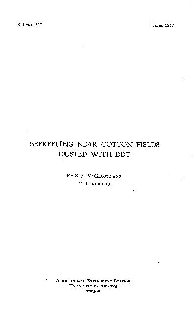 Bulletin 207June, 1947BEEKEEPING NEAR COTTON FIELDSDUSTED WITH DDTBY S