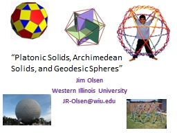 �Platonic Solids, Archimedean Solids, and Geodesic Sphere