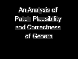 An Analysis of Patch Plausibility and Correctness of Genera
