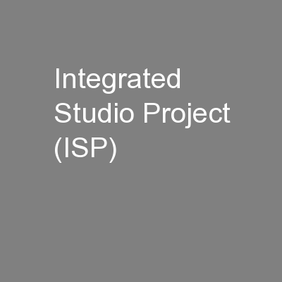Integrated Studio Project (ISP)