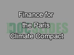 Finance for the Paris Climate Compact PowerPoint PPT Presentation