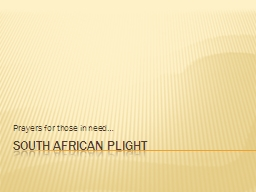 South African Plight PowerPoint PPT Presentation