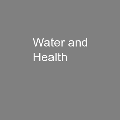 Water and Health PowerPoint PPT Presentation
