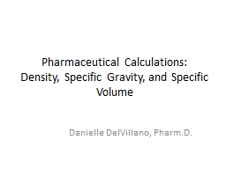 Pharmaceutical Calculations: Density, Specific Gravity, and PowerPoint PPT Presentation