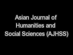 Asian Journal of Humanities and Social Sciences (AJHSS)