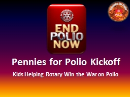 Pennies for Polio Kickoff
