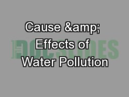 Cause & Effects of Water Pollution