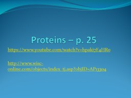 Proteins – p. 25
