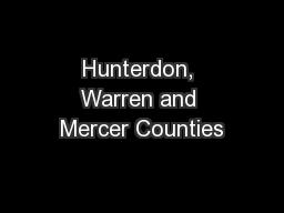 Hunterdon, Warren and Mercer Counties