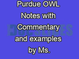 Purdue OWL Notes with Commentary and examples by Ms. PowerPoint PPT Presentation