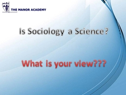 Is Sociology a Science? PowerPoint PPT Presentation
