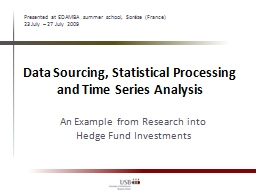 Data Sourcing, Statistical Processing and Time Series Analy