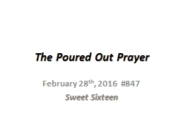 The Poured Out Prayer