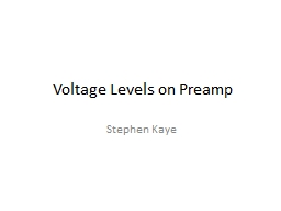 Voltage Levels on Preamp PowerPoint PPT Presentation