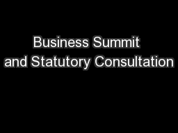 Business Summit and Statutory Consultation