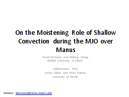 On the Moistening Role of Shallow