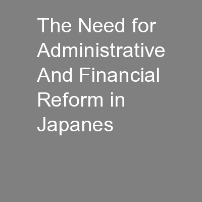 The Need for Administrative And Financial Reform in Japanes
