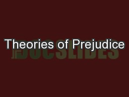 Theories of Prejudice PowerPoint PPT Presentation