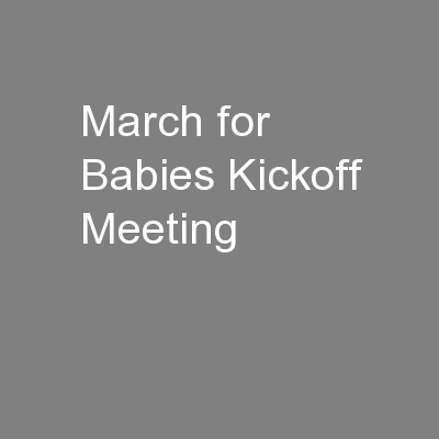 March for Babies Kickoff Meeting