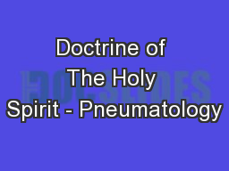 Doctrine of The Holy Spirit - Pneumatology